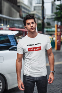 I do it with style CSS developer T-Shirt