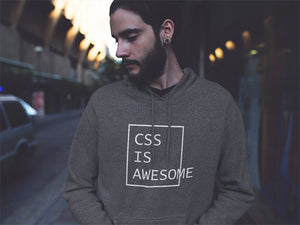CSS is awesome CSS Developer Hooded Sweatshirt
