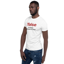 Load image into Gallery viewer, !false -  it's funny because it's true Programmer T-Shirt