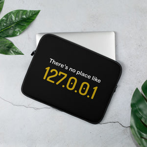 There's no place like 127.0.0.1 Laptop Case