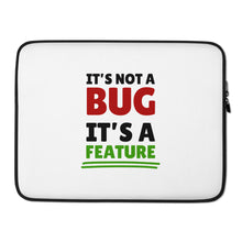 Load image into Gallery viewer, It's not a bug it's a feature programmer Laptop Case