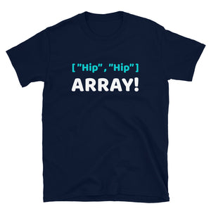 Hip Hip Array Programmer T-Shirt