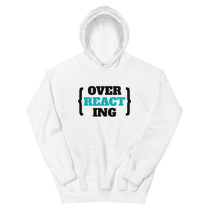 Over Reacting REACT developer Hoodie Sweatshirt