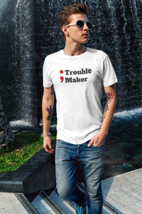 Trouble maker funny programming t-shirt