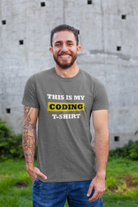 """This is my coding t-shirt"" Programmer T-Shirt"