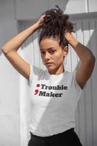trouble maker programmer t-shirt