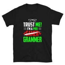 Load image into Gallery viewer, Trust Me I'm a Programmer T-Shirt