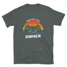 Load image into Gallery viewer, Trust Me I am a Gamer T-Shirt