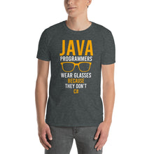 Load image into Gallery viewer, Java Programmers Wear Glasses T-Shirt