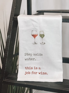 THIS IS A JOB FOR WINE TOWEL
