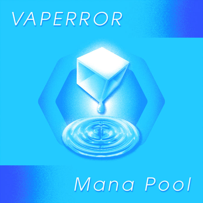 VAPERROR - Mana Pool - Blue Galaxy Vinyl