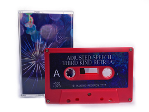 Adjusted Speech - Third Kind Retreat - Rhodamine Cassette