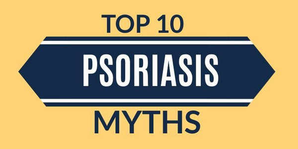 10 Myths and Things People Assume About Psoriasis - Psoriasis Honey
