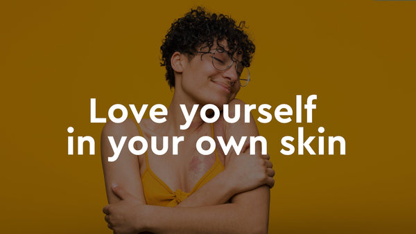 7 Tips for Loving Yourself in Your Own Skin - Psoriasis Honey