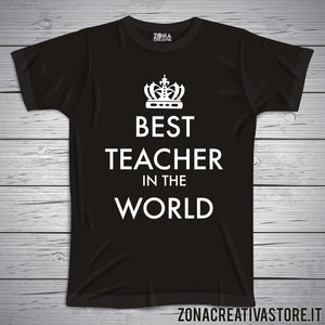 T-shirt scuola e maestra BEST TEACHER IN THE WORLD
