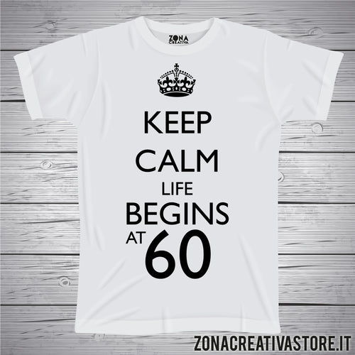 T-shirt per festa di compleanno KEEP CALM LIFE BEGINS AT 60