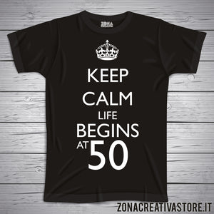 T-shirt per festa di compleanno KEEP CALM LIFE BEGINS AT 50