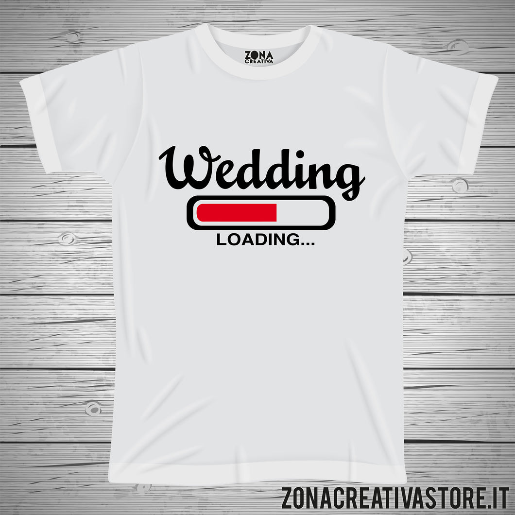 T-shirt addio al celibato e nubilato WEDDING LOADING...
