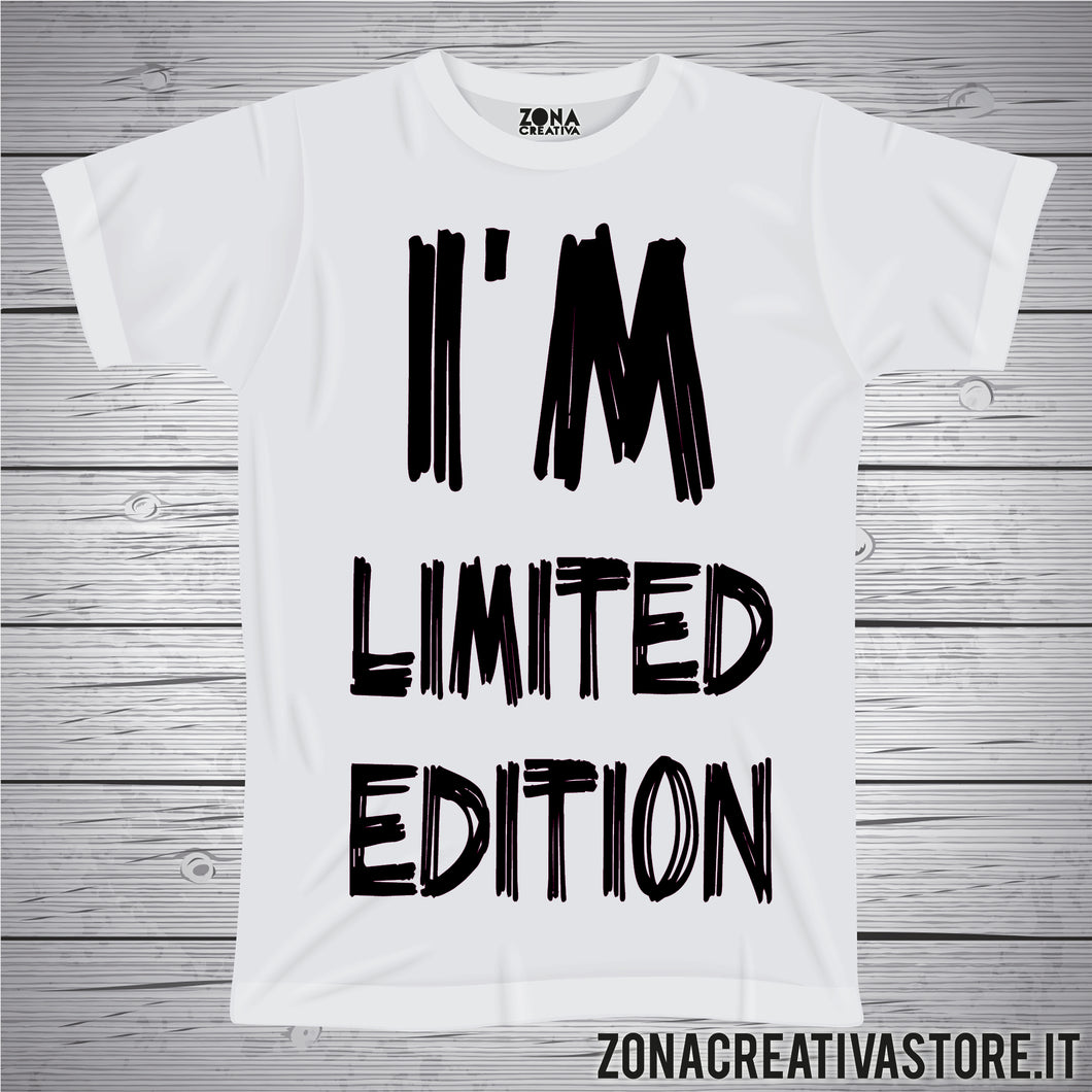 T-shirt I'M LIMITED EDITION