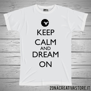 T-shirt KEEP CALM AND DREAM ON