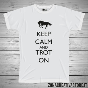 T-shirt KEEP CALM AND TROT ON