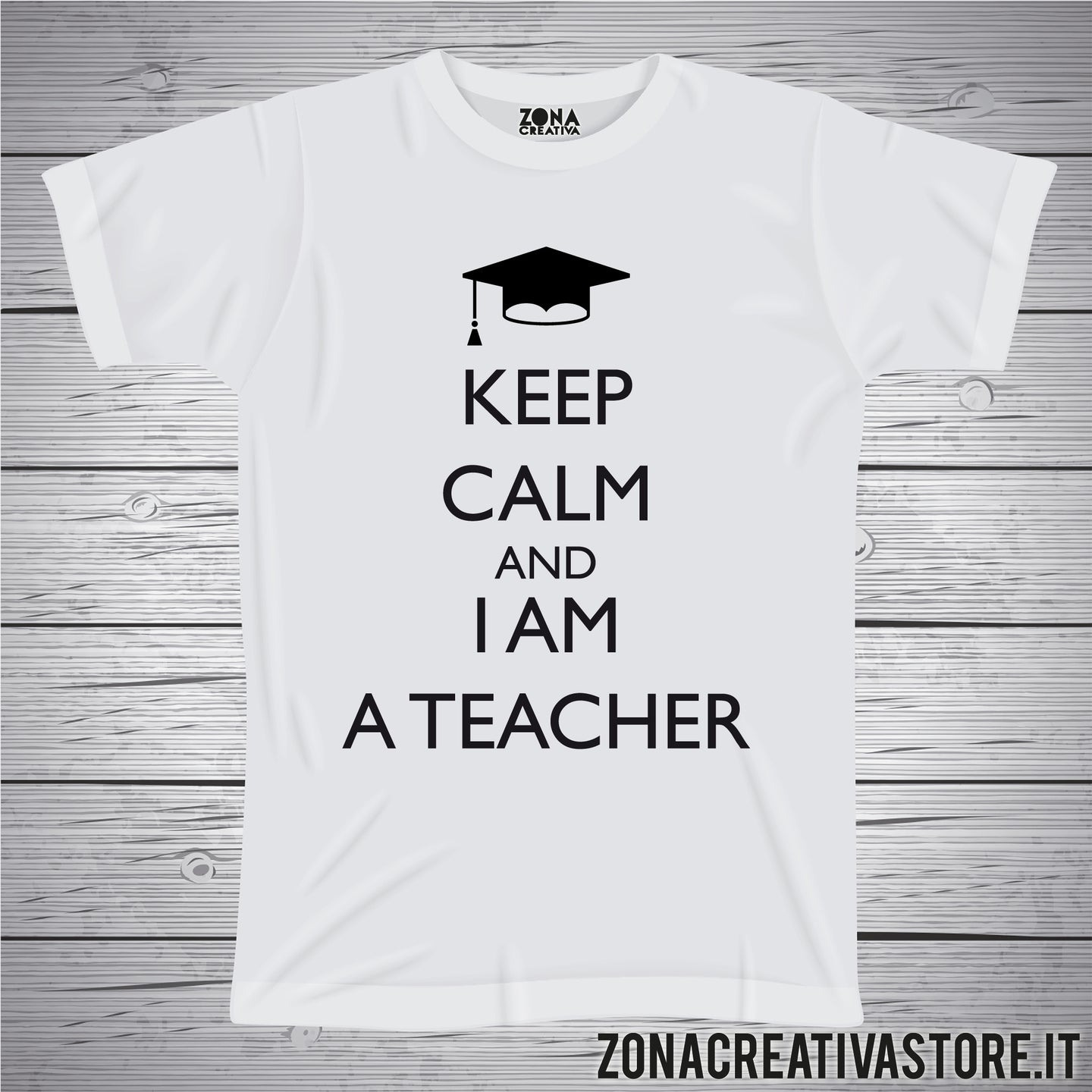 T-shirt per laurea KEEP CALM AND I AM A TEACHER