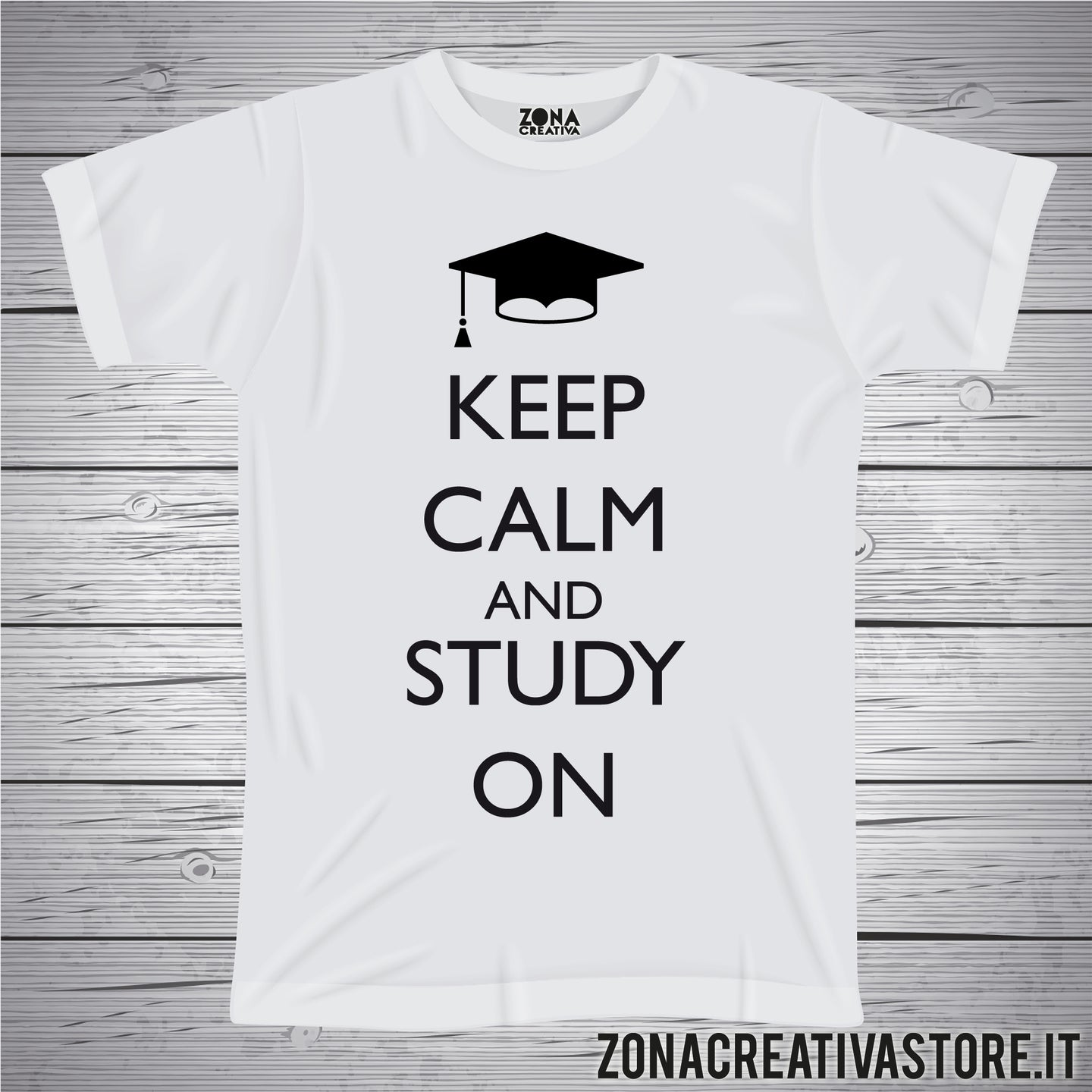 T-shirt per laurea KEEP CALM AND STUDY ON