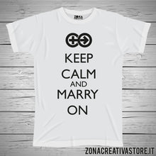 Carica l'immagine nel visualizzatore di Gallery, T-shirt KEEP CALM AND MARRY ON