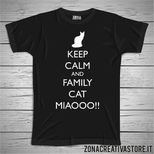 T-shirt KEEP CALM AND FAMILY CAT MIAOOO