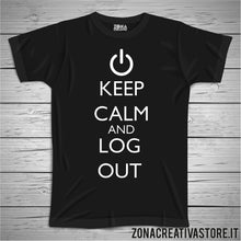 Carica l'immagine nel visualizzatore di Gallery, T-shirt KEEP CALM AND LOG OUT