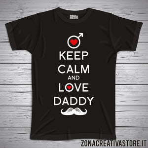 T-shirt papà KEEP CALM AND LOVE DADDY