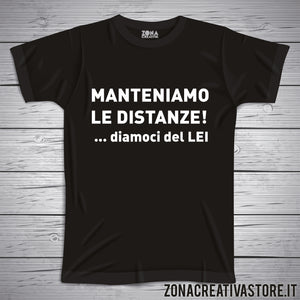 T-shirt MANTENIAMO LE DISTANZE