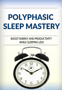 Polyphasic Mastery e-Book