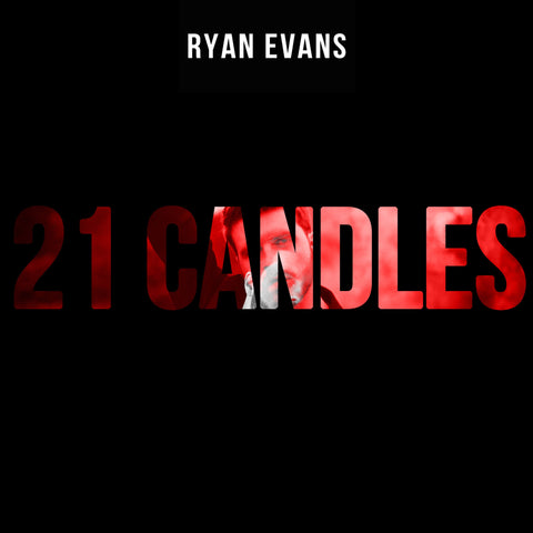 *Pre-Order* Ryan Evans - 21 Candles - Limited Edition Signed CD