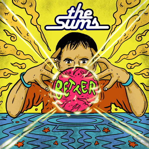 The Sums - Better - Limited Edition CDs