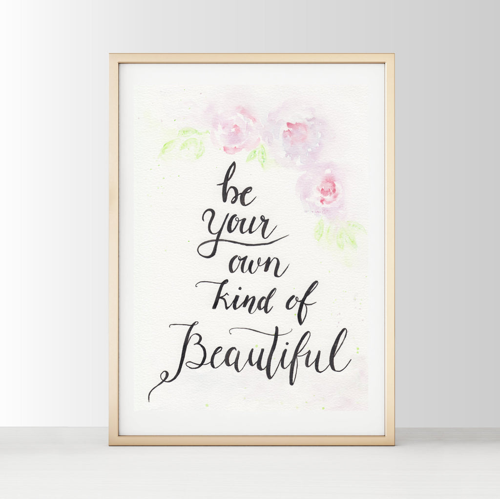 Nursery Decor Wall Art Print - Be Your Own Kind Of Beautiful - Petit Luxe Bebe