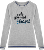 Sweat Col Rond rayures All you need is travel