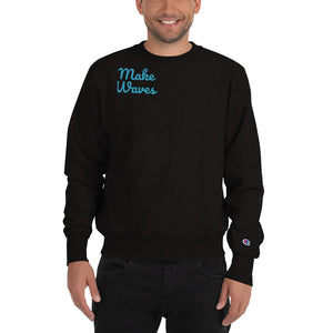 MakeWaves Champion Sweatshirt