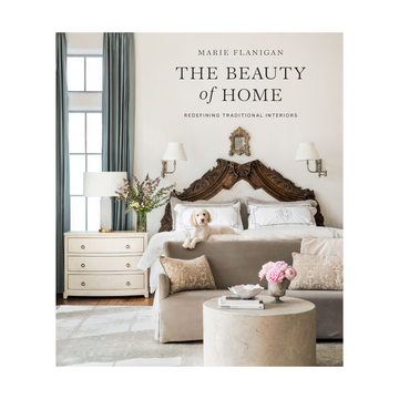 The Beauty of Home by Marie Flanigan