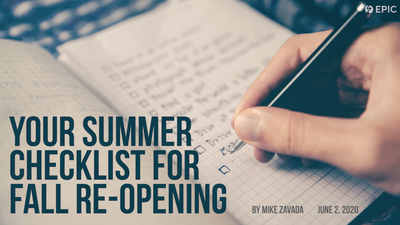 Your Summer Checklist for Fall Re-Opening