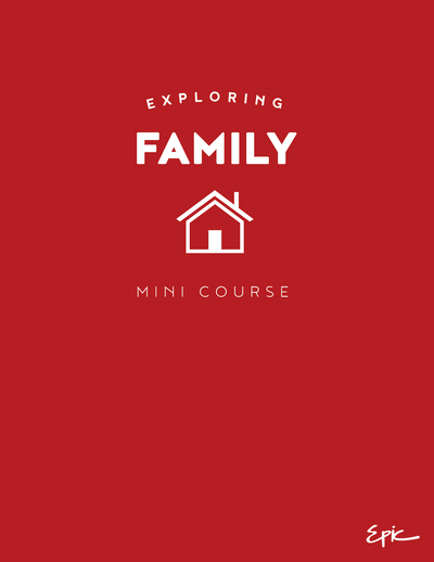 Exploring Family mini course