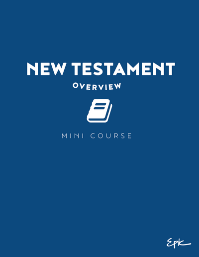 Mini Course - New Testament Overview