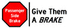 Give Them a Brake logo passenger side brakes