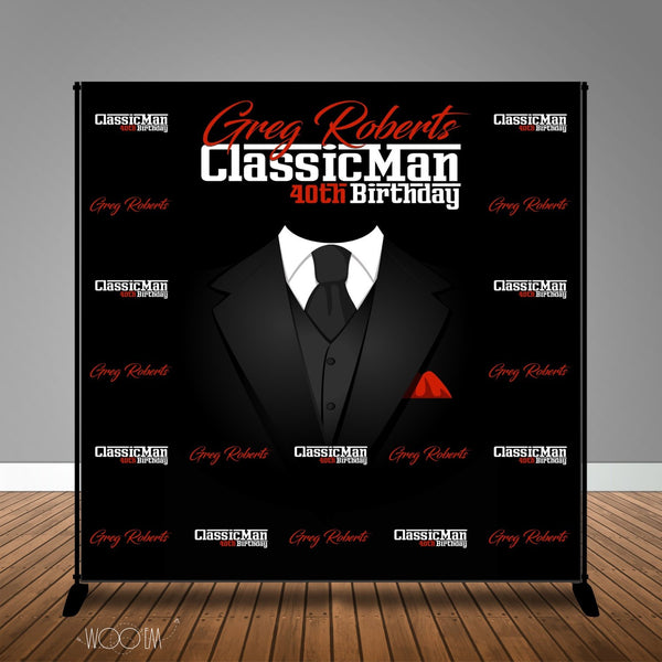 Classic Man 40th, 50th, 60th Birthday 8x8 Backdrop/Step & Repeat, Design, Print and Ship!