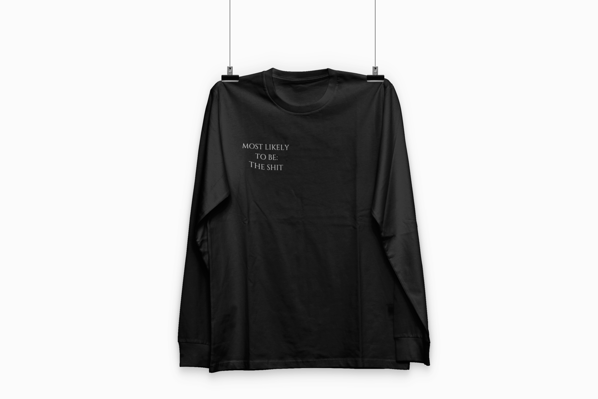 Most Likely To Be | Light Weight Long Sleeve