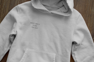 Most Likely To Be | Heavy Weight Hoodie