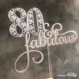 Generic 80 & Fabulous cake topper -  The Party