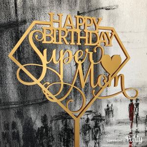 Generic Happy Birthday Super Mom cake topper -  The Party