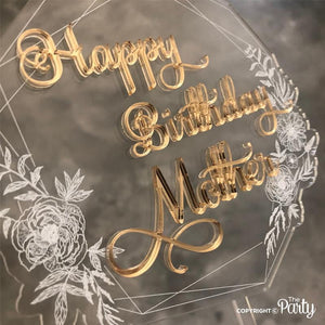 Happy Birthday Mother cake topper -  The Party