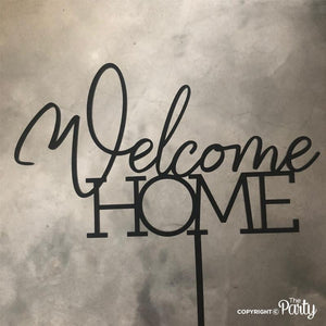 Generic Welcome HOME cake topper -  The Party